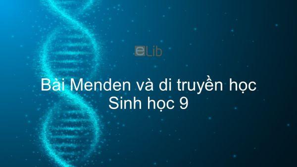 Sinh học 9 Bài 1: Menden và di truyền học