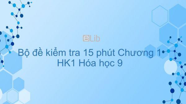 Đề kiểm tra 15 phút HK1 môn Hóa 9 năm 2019 có đáp án