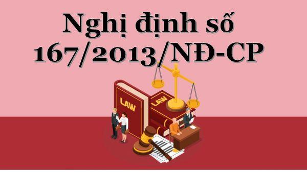 Nghị định 167/2013/NĐ-CP về quy định xử phạt trong lĩnh vực an ninh trật tự xã hội