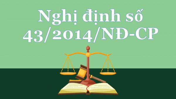 Nghị định 43/2014/NĐ-CP quy định chi tiết thi hành một số điều của Luật Đất đai