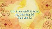 Ý nghĩa lời đề từ Người lái đò sông Đà