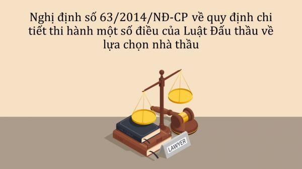 Nghị định 63/2014/NĐ-CP về quy định thi hành một số điều của Luật Đấu thầu
