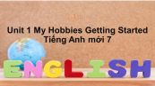 Unit 1: My Hobbies-Getting Started