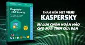 Hướng dẫn download và cài đặt chi tiết phần mềm Kaspersky Antivrus