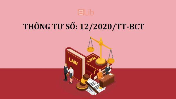 Thông tư 12/2020/TT-BCT sửa đổi, bổ sung một số điều của thông tư số 09/2017/TT-BTC