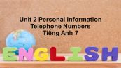 Unit 2: Personal Information-Telephone numbers