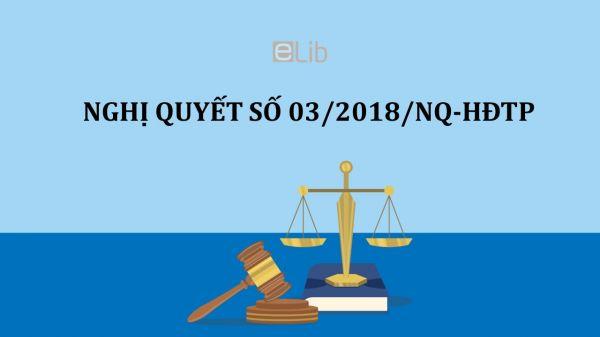 Nghị quyết 03/2018/NQ-HĐTP giải quyết tranh chấp về xử lý nợ xấu