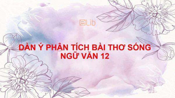 Dàn ý phân tích bài thơ Sóng của Xuân Quỳnh