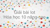 Giải bài tập SGK Hóa 10 Nâng cao Bài 36: Iot