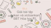 Giải bài tập SBT Hóa 11 Bài 27: Luyện tập: Ankan và xicloankan