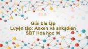 Giải bài tập SBT Hóa 11 Bài 31: Luyện tập: Anken và ankađien