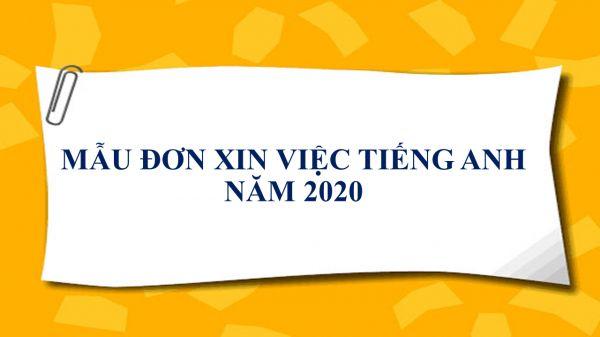 Mẫu Đơn xin việc tiếng Anh chuẩn năm 2020