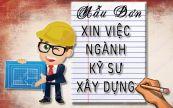 Mẫu đơn xin việc dành cho Kỹ sư xây dựng