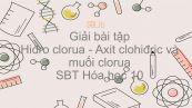 Giải bài tập SBT Hóa 10 Bài 23: Hiđro clorua - Axit clohiđric và muối clorua