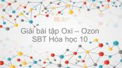 Giải bài tập SBT Hóa 10 Bài 29: Oxi - Ozon