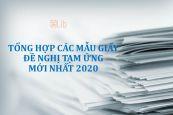 Tổng hợp các mẫu giấy đề nghị tạm ứng mới nhất 2020