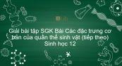 Giải bài tập SGK Sinh học 12 Bài 38: Các đặc trưng cơ bản của quần thể sinh vật (tiếp theo)