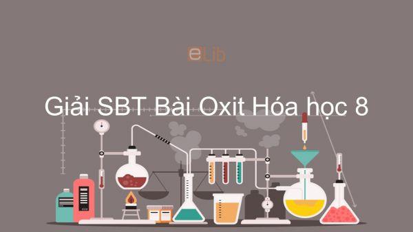 Giải bài tập SBT Hóa 8 Bài 26: Oxit