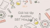 Giải bài tập SBT Hóa 9 Bài 38: Axetilen