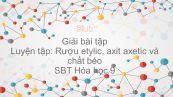 Giải bài tập SBT Hóa 9 Bài 48: Luyện tập: Rượu etylic, axit axetic và chất béo