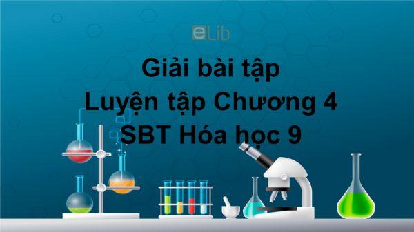 Giải bài tập SBT Hóa 9 Bài 42: Luyện tập chương 4