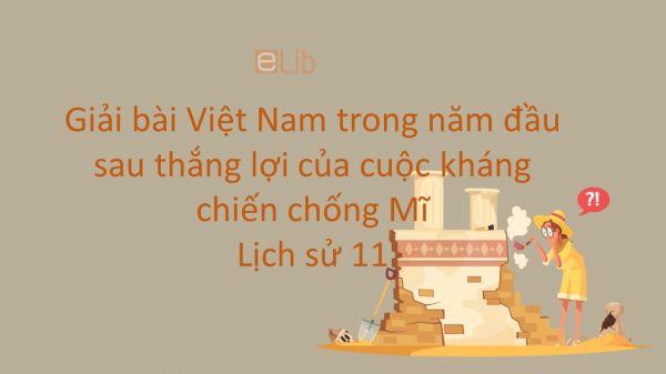 Giải bài tập SGK Lịch Sử 12 Bài 24: Việt Nam trong năm đầu sau thắng lợi của cuộc kháng chiến chống Mĩ