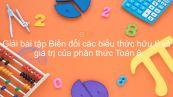 Giải bài tập SGK Toán 8 Bài 9: Biến đổi các biểu thức hữu tỉ và Giá trị của phân thức