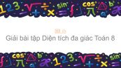 Giải bài tập SGK Toán 8 Bài 6: Diện tích đa giác