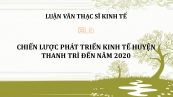 Luận văn ThS: Chiến lược phát triển kinh tế huyện Thanh Trì đến năm 2020