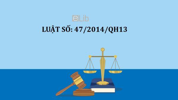 Luật cư trú của người nước ngoài tại Việt Nam số 47/2014/QH13