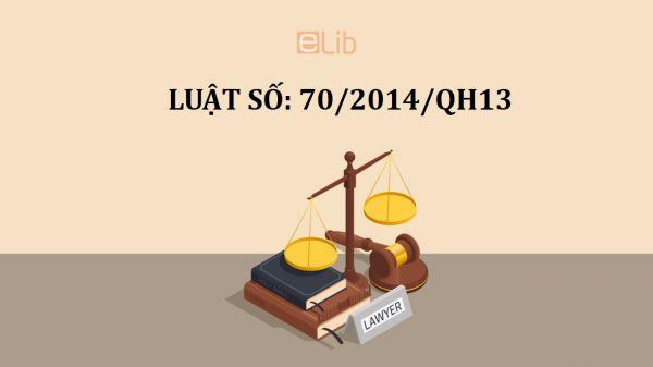 Luật sửa đổi, bổ sung một số điều của luật thuế tiêu thụ đặc biệt số 70/2014/QH13