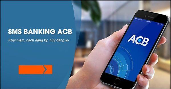 Hướng dẫn cách đăng ký SMS Banking ACB