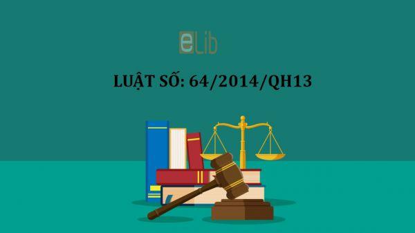 Luật sửa đổi, bổ sung một số điều của luật thi hành án dân sự số 64/2014/QH13