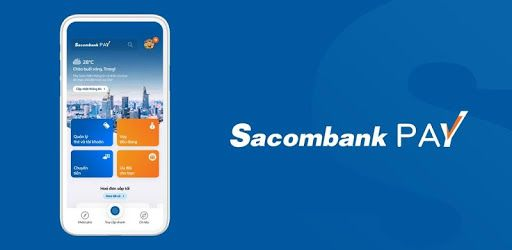 Hướng dẫn đăng ký và sử dụng Sacombank Pay