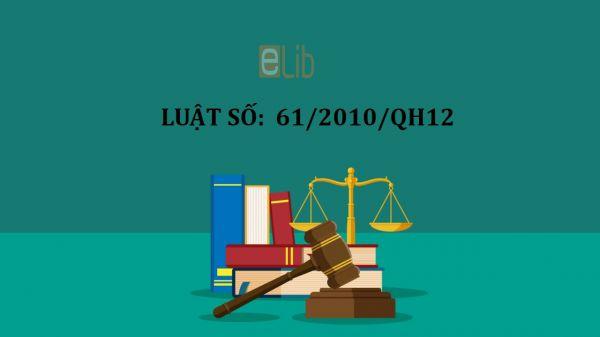 Luật sửa đổi, bổ sung một số điều của luật kinh doanh bảo hiểm số 61/2010/QH12