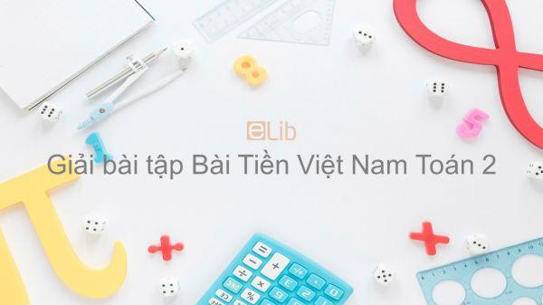 Giải bài tập SGK Toán 2 Bài: Tiền Việt Nam