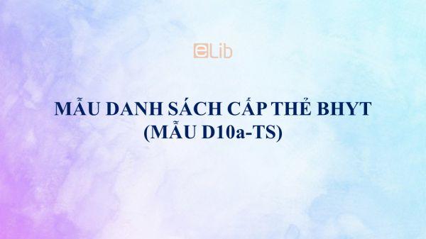 Mẫu D10a-TS: Danh sách cấp thẻ BHYT