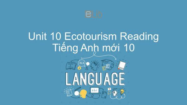 Unit 10 lớp 10: Ecotourism - Reading