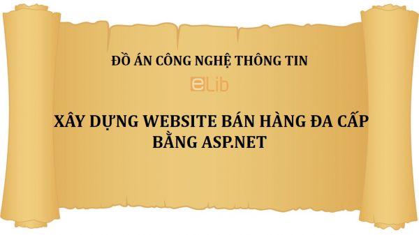 Đồ án: Xây dựng Website bán hàng đa cấp bằng ASP.NET