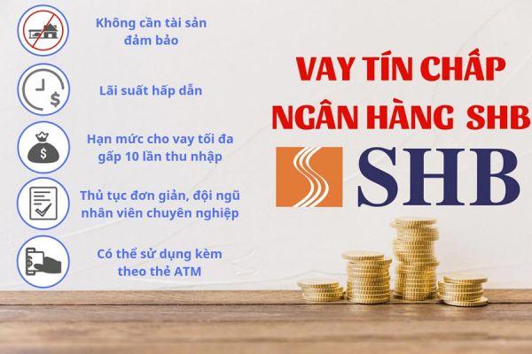 Hướng dẫn điều kiện, thủ tục, lãi suất vay vốn ngân hàng SHB