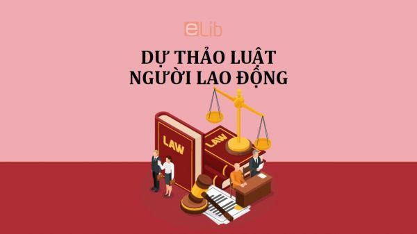 Dự thảo về luật người lao động Việt Nam đi làm việc ở nước ngoài theo hợp đồng