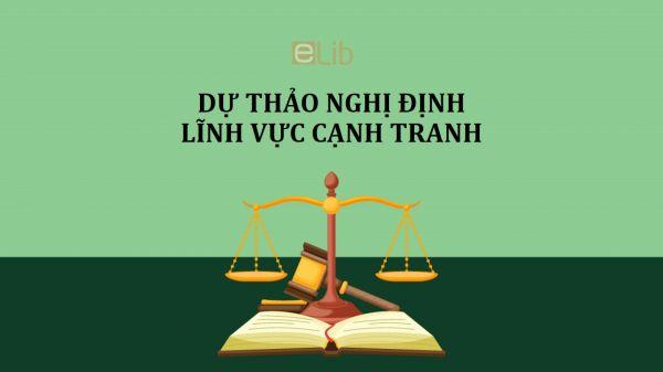 Dự thảo nghị định về xử lý vi phạm pháp luật trong lĩnh vực cạnh tranh