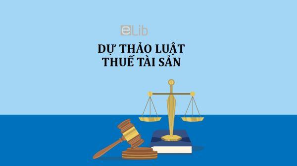 Dự thảo luật thuế tài sản