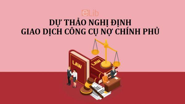 Dự thảo nghị định về giao dịch công cụ nợ chính phủ
