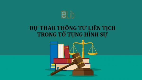 Dự thảo thông tư liên tịch về một số hoạt động giám định tư pháp trong tố tụng hình sự