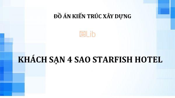 Đồ án: Khách sạn 4 sao Starfish Hotel
