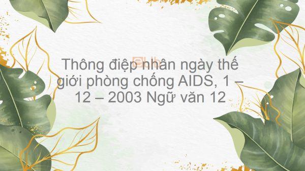 Thông điệp nhân ngày thế giới phòng chống AIDS, 1 -12 - 2003