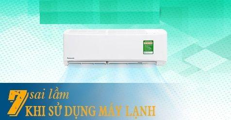 Những sai lầm sử dụng máy lạnh gây hao phí điện và giảm tuổi thọ của máy