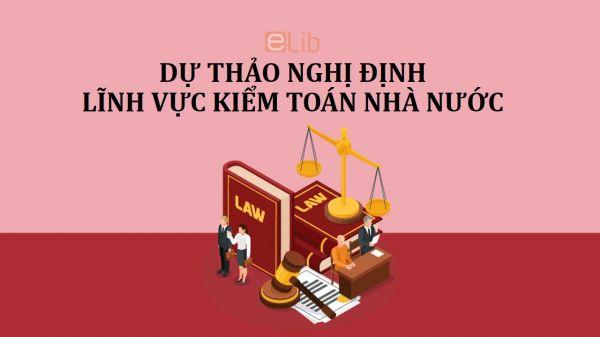 Dự thảo nghị định về quy định xử phạt vi phạm hành chính trong lĩnh vực kiểm toán nhà nước