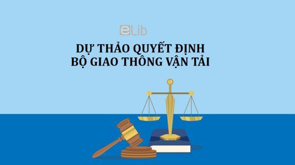 Dự thảo quyết định về chức năng, nhiệm vụ của tổ chức tham mưu cho bộ trưởng GTVT
